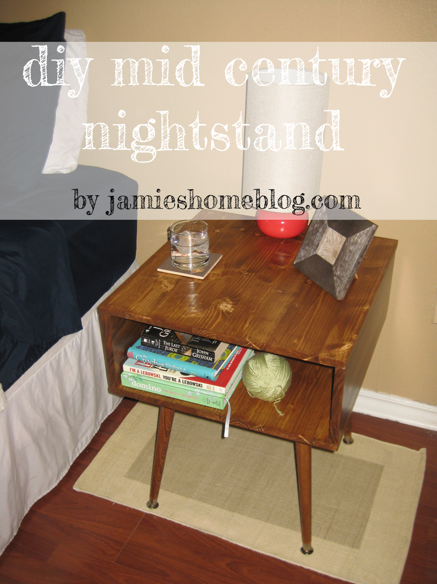 Diy mid century style nightstand jamie 39 s home blog for Cheap diy nightstand
